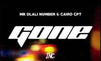 Fakaza Music Download Mr Dlali Number & Cairo CPT Gone Mp3