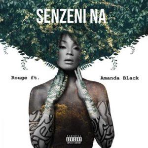 Fakaza Music Download Rouge Senzeni Na Mp3