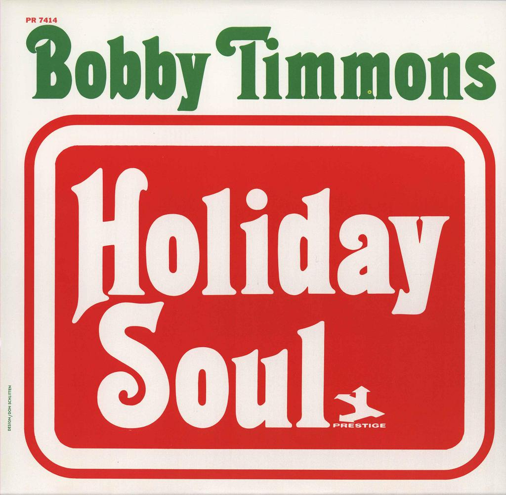 Bobby Timmons Holiday Soul Remastered