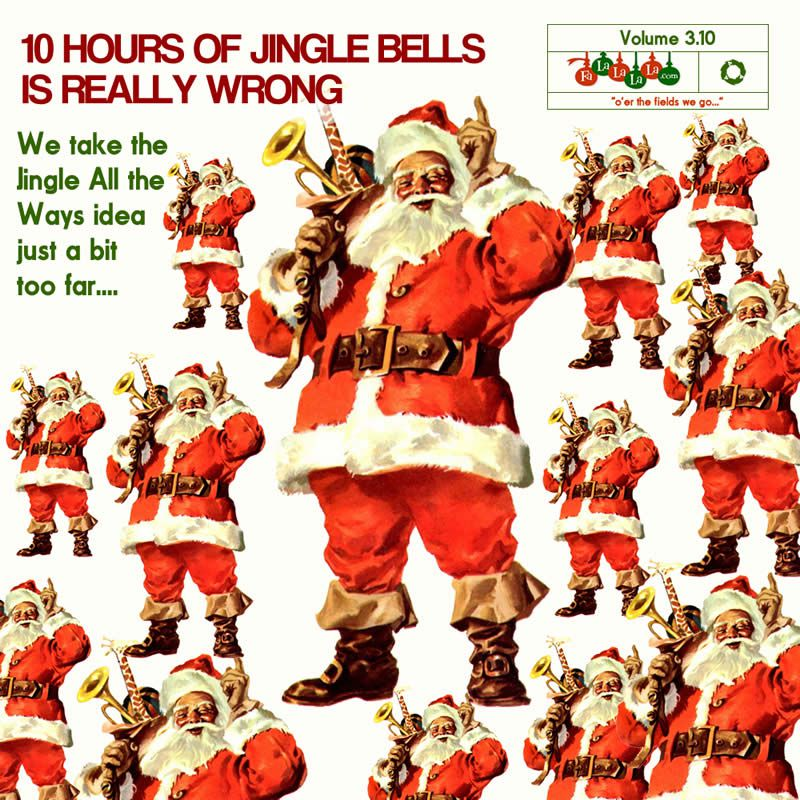 Jingle All the Ways 3.10 – Ten Hour Mix of Jingle Bells