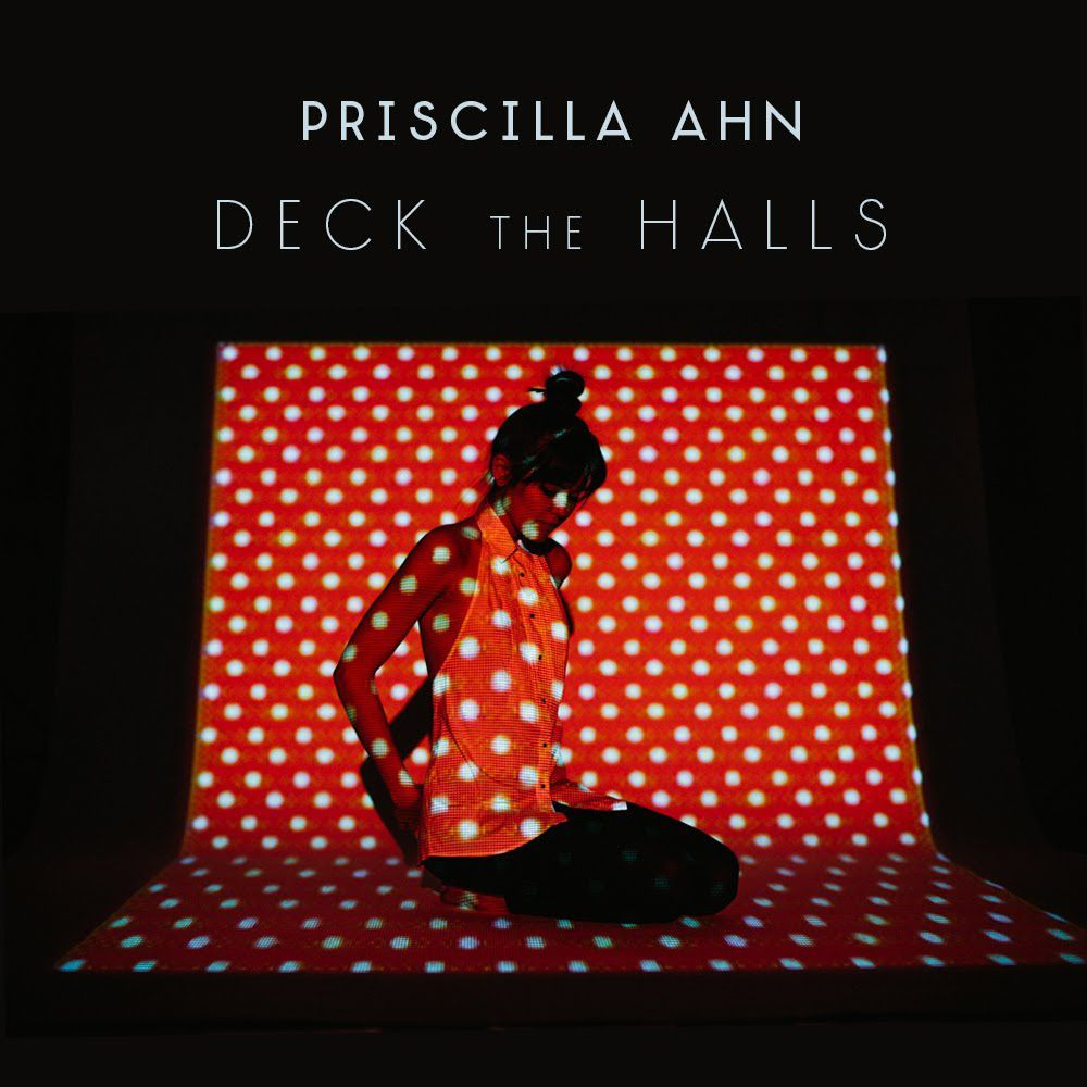 Deck the Halls: Free Christmas Music from Priscilla Ahn