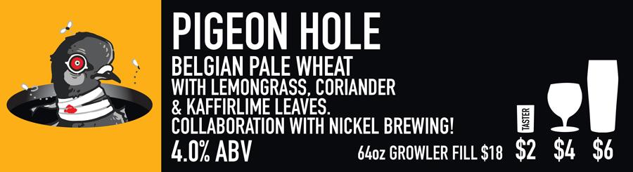 Tasting Room Sign of Pigeon Hole Beer