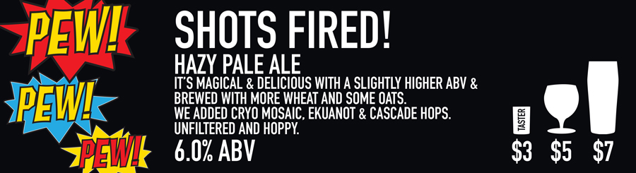 Tasting Room Shots Fired Beer