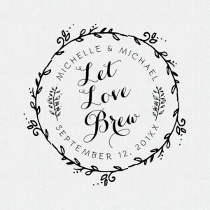 Let Love Brew Stamp
