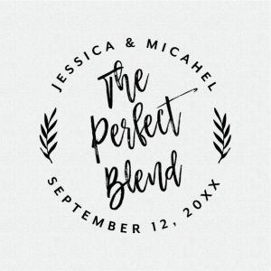 Personalized The Perfect Blend Wedding Favor Stamp Round Brush Calligraphy – Style #412