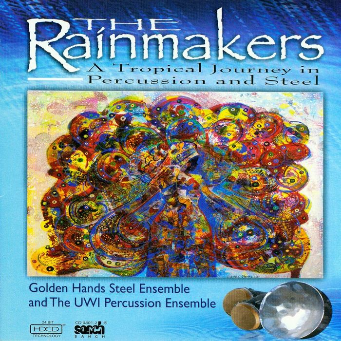 The Rainmakers - Tropical Journey in Percussion and Steel