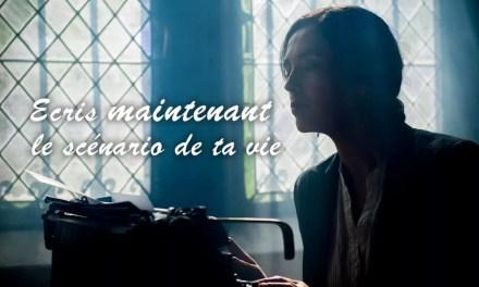Sois le scénariste de ta vie
