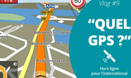 Quel GPS pour l'international ? – Vlog Famille Nomade Digitale #9