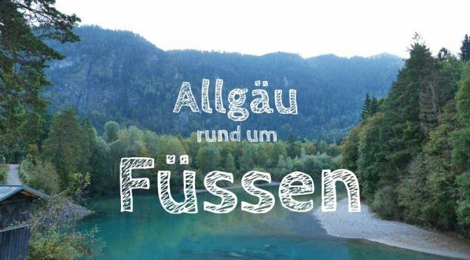 Allgäu: Füssen ohne Schloss Neuschwanstein