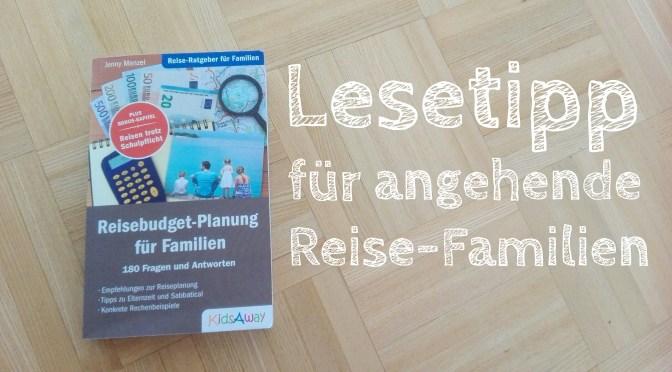 "Rezension: ""Reisebudget-Planung für Familien"" von Jenny Menzel"