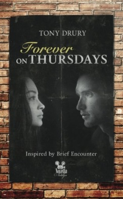 Tony Drury Nostalgic Novella Series Forever on Thursdays