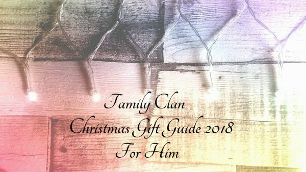 Family Clan Christmas Gift Guide 2018 - For Him