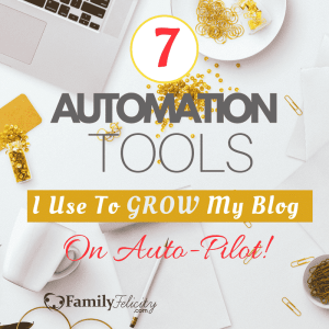 7 Automation Tools I Use to Grow My Blog on auto-pilot Cover