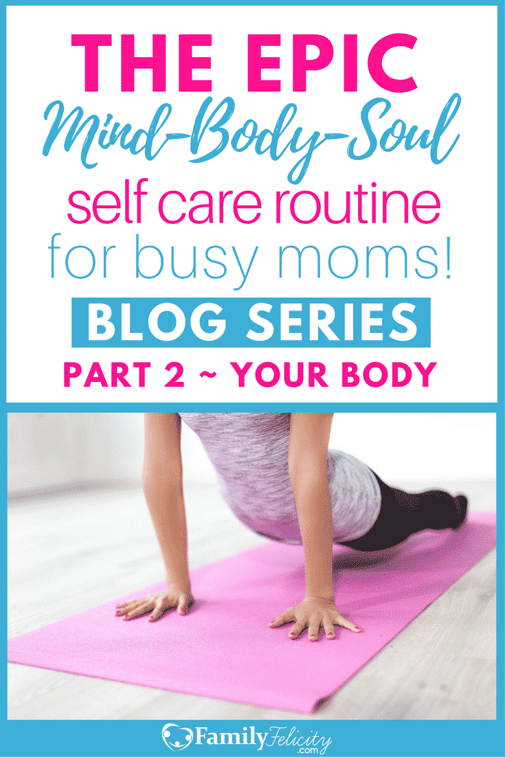 This epic blog series inspires busy moms to care for themselves well by creating a regular self care routine. This post shows how to care for your body well including what we put in our bodies to make them healthy and what we put on them to make us feel beautiful!