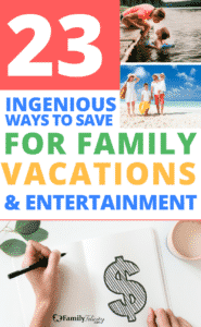 Save for family vacations