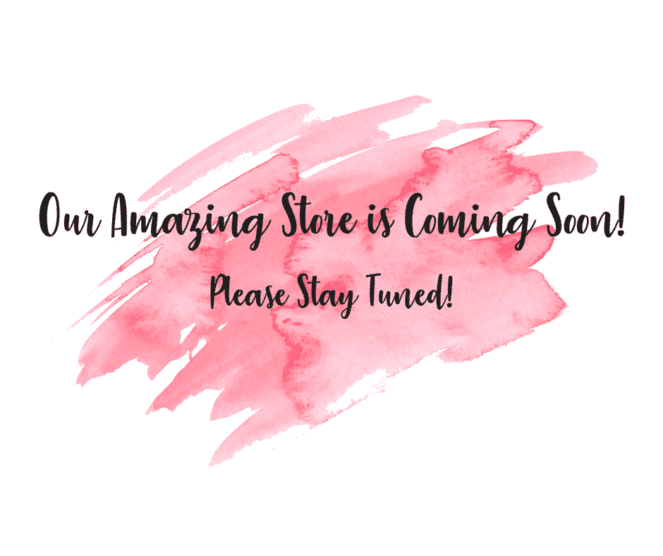 Our Amazing Store is Coming Soon!
