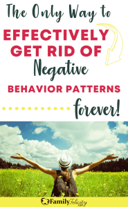 There's only one effective way to get rid of negative or bad behaviors in your family. Find out what it is and how simple it is to do! #Family #Parenting