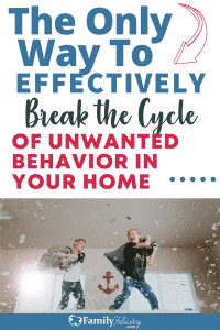 Our you tired of bad behaviors cycling through your home? Here's the only solution to finally breaking the cycle. #kidsandparenting #parenting #momlife #motherhood #momadvice