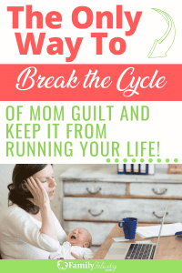 Mom guilt can be really vicious and can really run all our decisions if we let it. Get the secret to ditching the mom guilt and finding your freedom! #momlife #momadvice #adviceformoms #kids #parenting #kidsandparenting #parentingtips