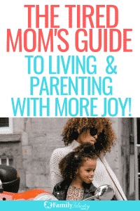 Learn the simple way to live and parent with more joy today! Yes it is possible! #momadvice #motherhood