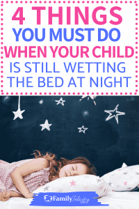 Sometimes children who are potty trained in the day time still wet the bed at night. Get simple tips on how to positively deal with bedwetting. #parenting #kidsandparenting #momlife #kids