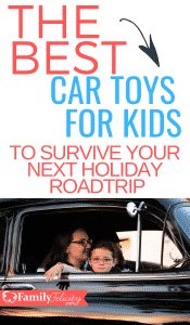 Planning a roadtrip for the holidays this year? If you've got kids you need this list of the best car toys for kids! Keep the peace and enjoy your trip. #kidsandparenting #parenting #parentingtips #kids #holidays #christmas #thanksgiving
