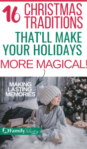 These fun Christmas family traditions will create magical memories with your family over the Christmas holiday season! #kidsandparenting #parenting #christmas
