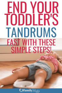 Toddler temper tantrums are hard to deal with. But with these simple steps, you can end your toddler's tantrum fast! #kidsandparenting #parenting #parentingtips #kids #toddler