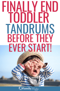 You do NOT have to deal with endless toddler tantrums. These fool-proof tips will stop those tantrums before they ever start! #kidsandparenting #parenting #toddlers