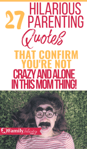 These hilariously true parenting quotes show parenting humor at it's best! These funny mom quotes will totally have you laughing and relating! #parentinghumor #motherhood #kidsandparenting #parenting