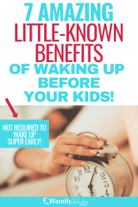 Even as a tired mom, there are amazing benefits to waking up even just 15 minutes before your kids. These will surprise you! #momlife #parenting