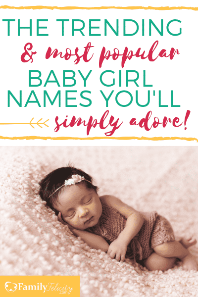 These baby girl names are literally the most trending and popular baby girl names in the last decade! They are popular for a good reason! #babynames #babies #pregancy #pregnant