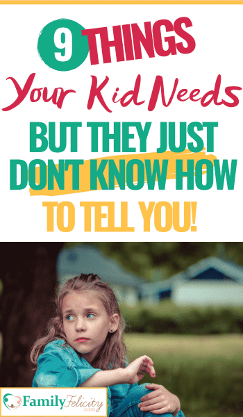 Every child has very important needs that they must get from their parents. Sadly, many of these needs aren't easy to spot! This list gives you 9 things your child wishes you'd do but doesn't always know how to tell you! #kidsandparenting #parenting101