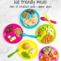 Healthy, quick kid friendly meals