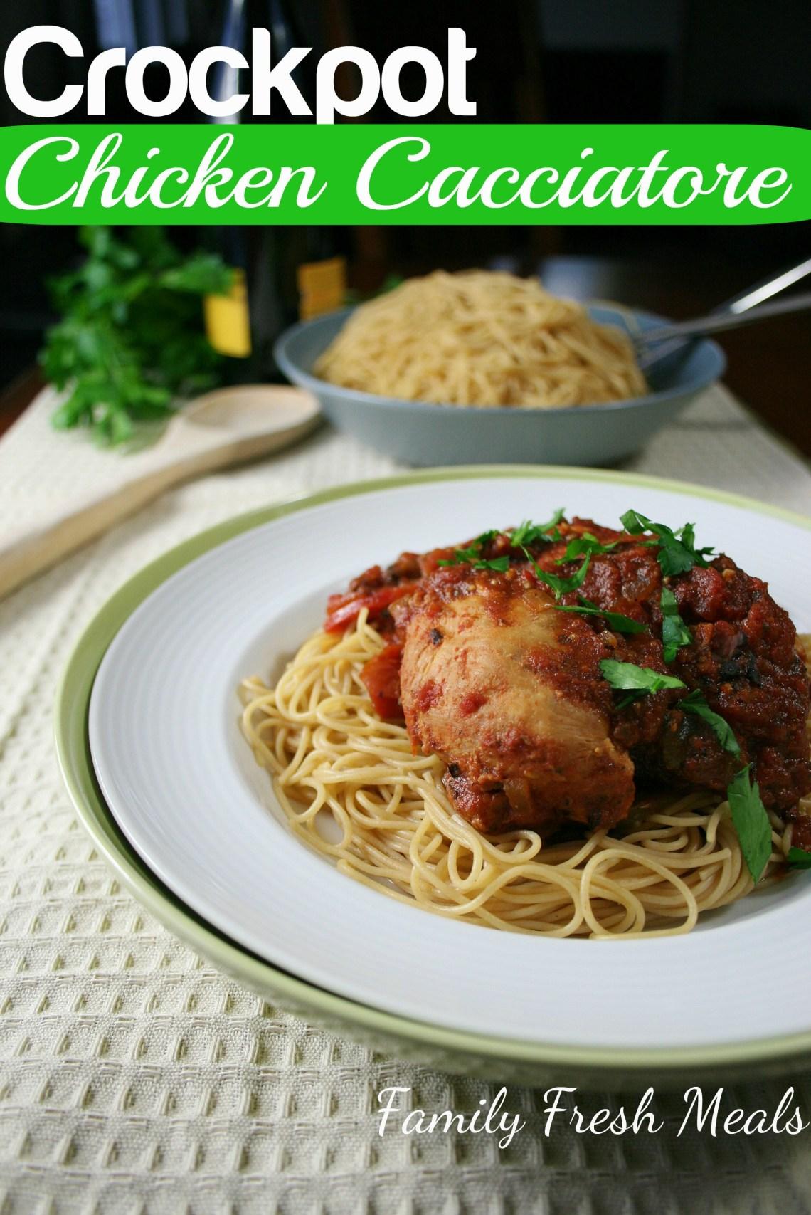 Crockpot Chicken Cacciatore - Family Fresh Meals