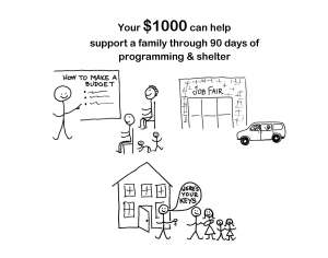Your $1000 can help support a family through 90 days of programming & shelter