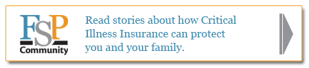 Learn how critical illness insurance can help your family.