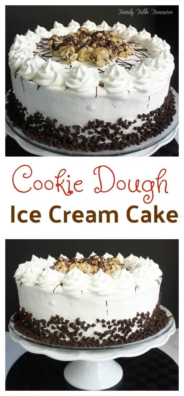 {Cookie Dough} Ice Cream Cake
