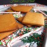 How To Host A {Gingerbread House Party} {Part I}
