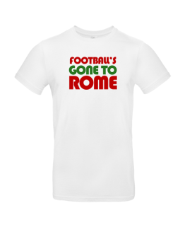 Italy Euro 2020 Football's Gone To Rome T Shirt