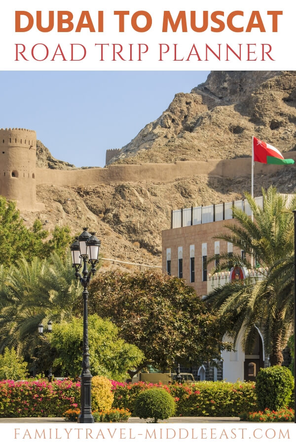 Dubai to Muscat Road Trip Planner