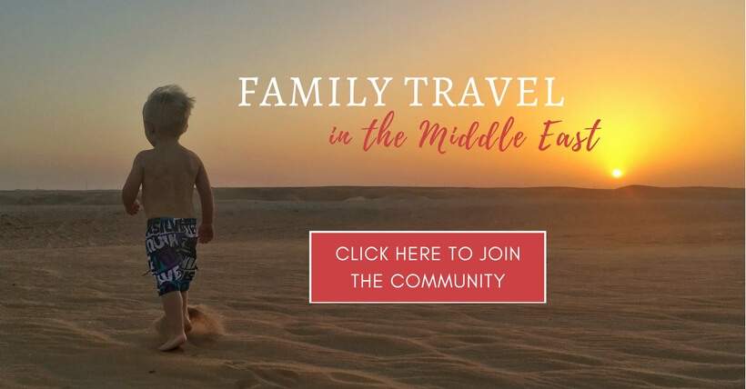Family Travel in the Middle East Join our Facebook community