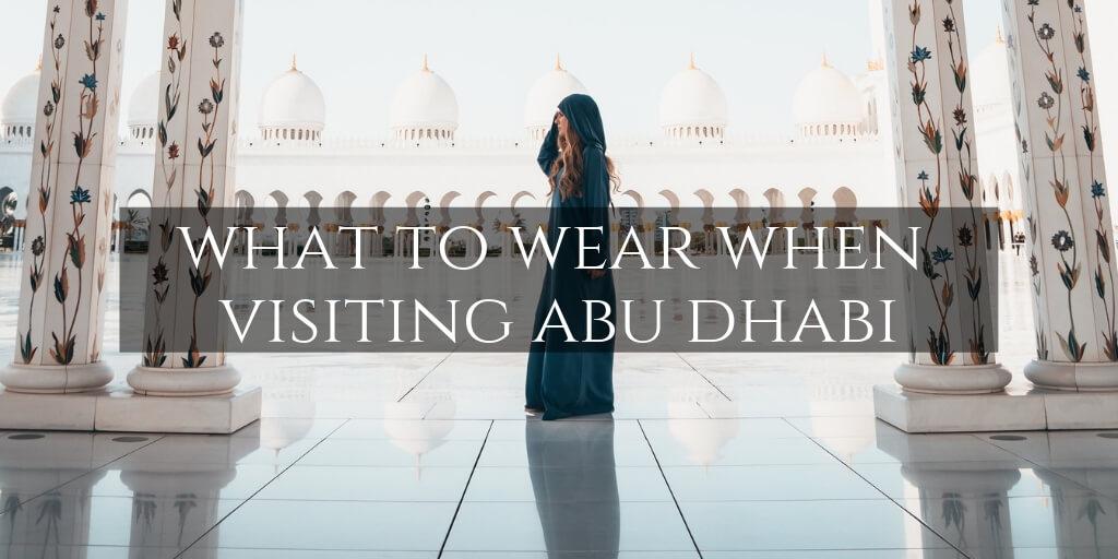 Abu Dhabi What to Wear
