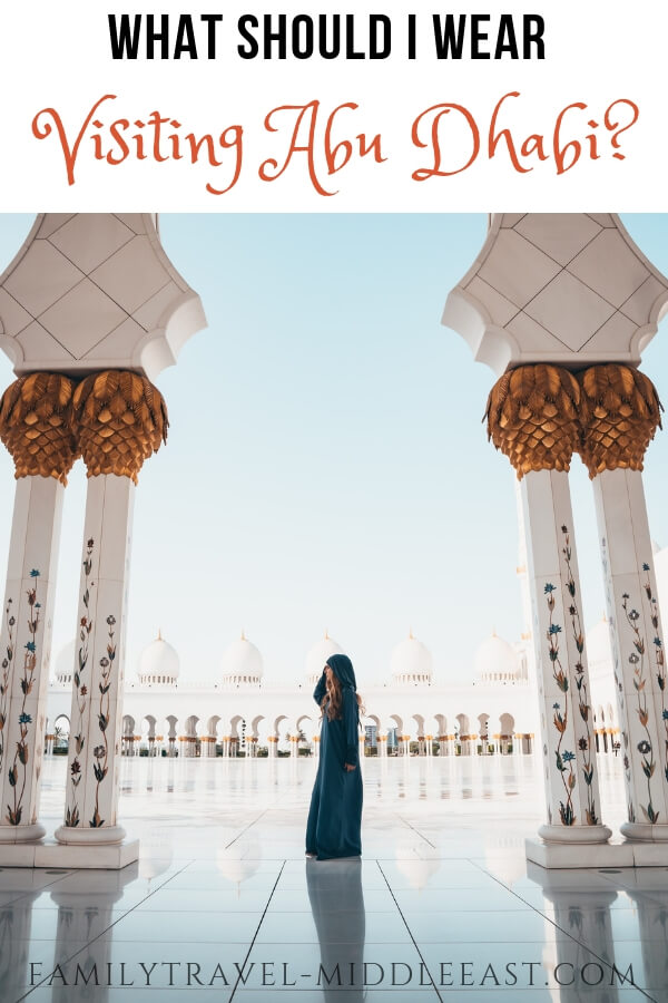 What should I wear when visiting Abu Dhabi?