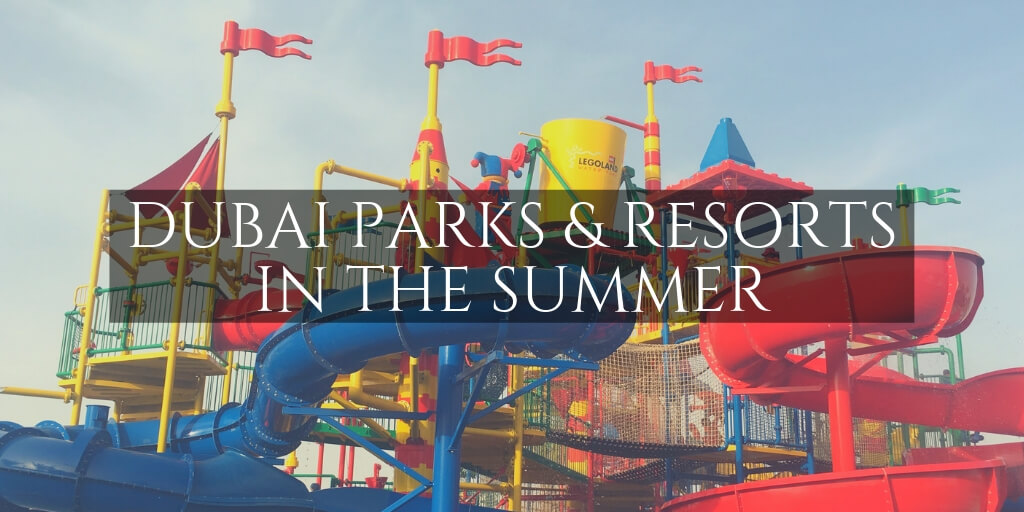 Legoland waterpark - Dubai Parks and Resorts in the summer