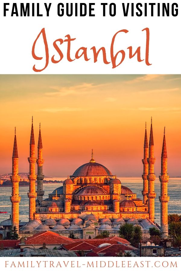 Sunset over Istanbul - our family guide to enjoying a visit to one of the world's most unique an beauitful cities