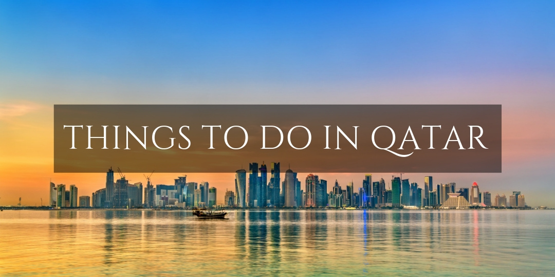 Qatar Things to Do - City Skyline View