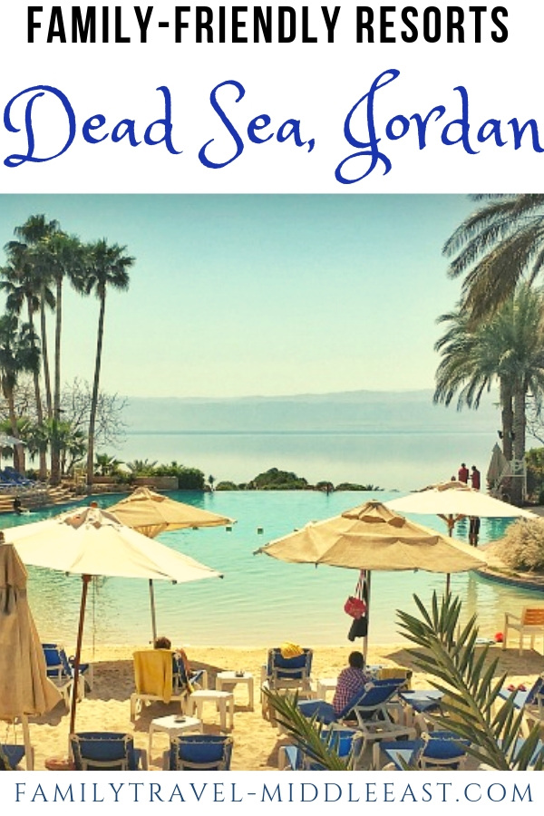 Where can you find family-friendly resortd along the Dead Sea Jordan?