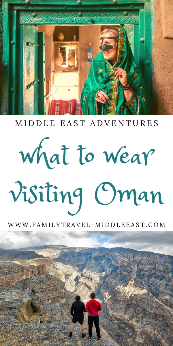 What to wear when visiting Oman. A guide to culturaly appropriate clothing and how to dress for the weather and activities you could expect to undertake in Oman #oman #travelguide