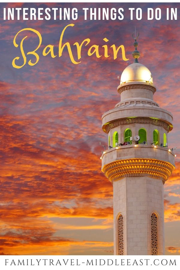 Best things to see and do in Bahrain